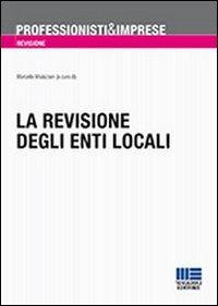 La revisione degli enti locali.: Mulazzani, Marcella
