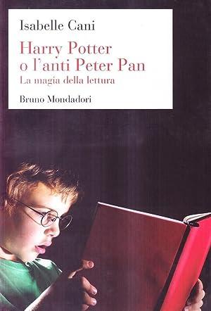 Harry Potter o l'anti Peter Pan. La magia della lettura.: Cani, Isabelle