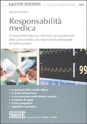 Responsabilità Medica.: Pulice, Marianna