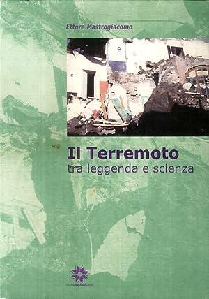 Il Terremoto tra Leggenda e Scienza.: Mastrogiacomo, Ettore