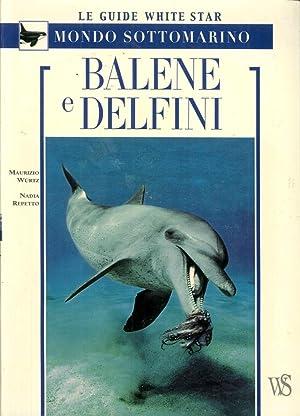 Balene e delfini.: Würtz, Maurizio Repetto, Nadia