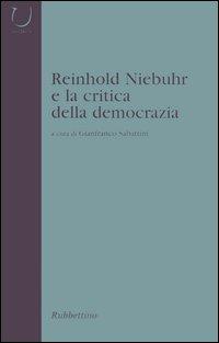 Reinhold Niebuhr e la critica della democrazia.
