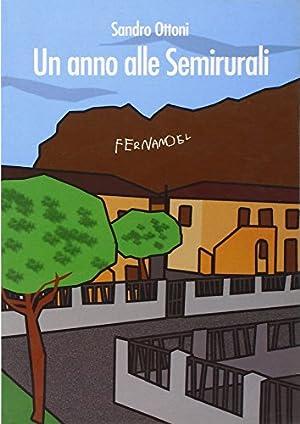 Un Anno alle semirurali.: Ottoni, Sandro