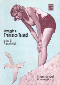 In RomagnaLa spiaggia di Romagna. Omaggio a Francesco Talanti a sessant'anni dalla morte.