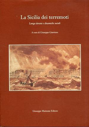 La Sicilia dei terremoti. Lunga durata e dinamiche sociali