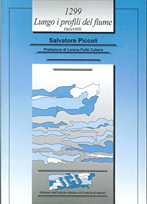 1299. Lungo i profili del fiume.: Piccoli, Salvatore