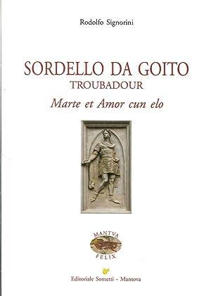 Sordello Da Goito. Troubadour. Marte Et Amor Cun Elo.: Signorini, Rodolfo