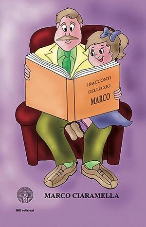 I racconti dello zio Marco.: Ciaramella, Marco