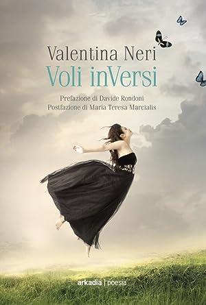 Voli inVersi.: Neri, Valentina
