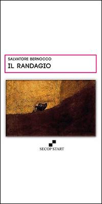Il randagio.: Bernocco, Salvatore