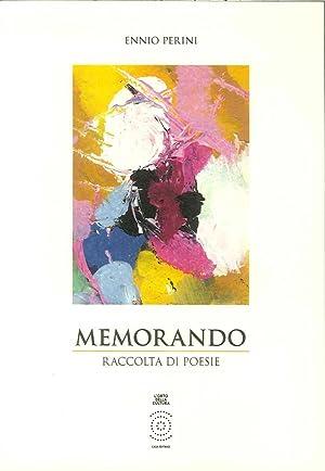 Memorando. Raccolta di poesie.: Perini, Ennio
