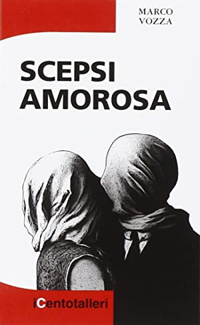 Scepsi Amorosa.: Vozza, Marco