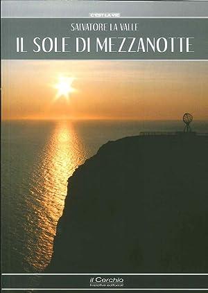 Il sole di mezzanotte.: La Valle, Salvatore