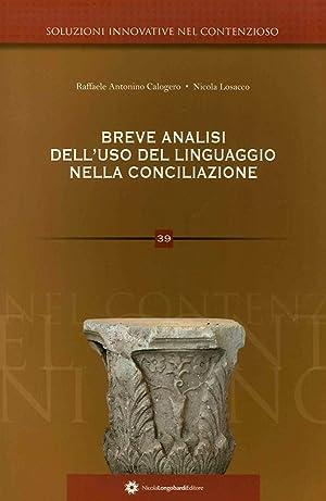 Soluzioni innovative nel contenzioso. 39. Breve analisi dell'uso del linguaggio nella ...