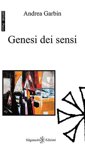 Genesi dei Sensi.: Garbin Andrea