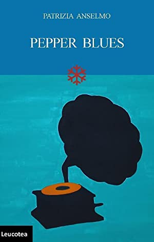 Pepper blues.: Anselmo Patrizia