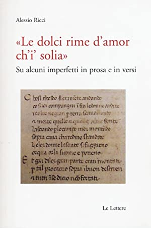 """""""Le dolci rime d'amore ch'i' solia"""". Su alcuni imperfetti in prosa e in ..."""