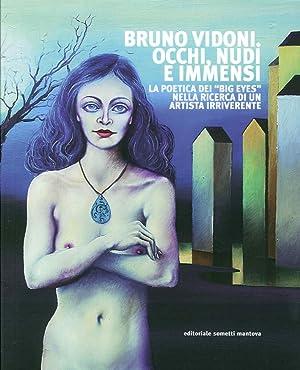 """Bruno Vidoni. Occhi, Nudi e Immensi. La Poetica dei """"Big Eyes"""" nella Ricerca di un ..."""
