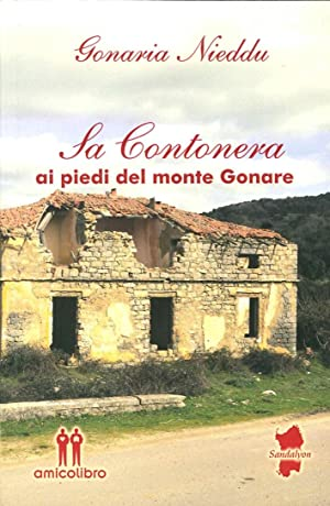 Sa Contonera. Ai Piedi del Monte Gonare.: Nieddu Gonaria