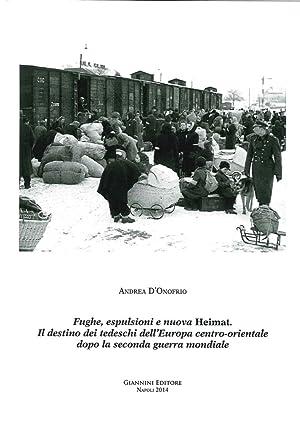 Fughe, esplusioni e nuova Heimat. Il destino dei tedeschi dell'Europa centro-orientale dopo la...
