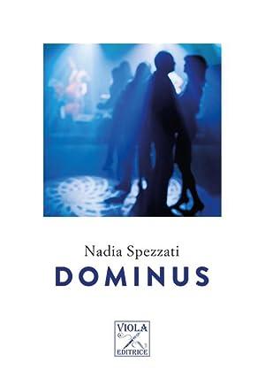 Dominus.: Spezzati Nadia