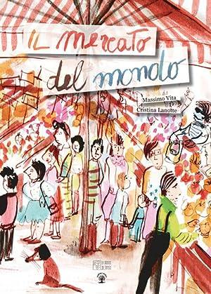 Il mercato del mondo.: Vita Massimo