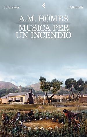 Musica per un incendio.: Homes, A M