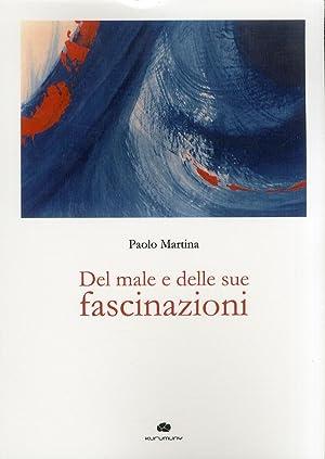 Del male e delle sue fascinazioni.: Martina, Paolo