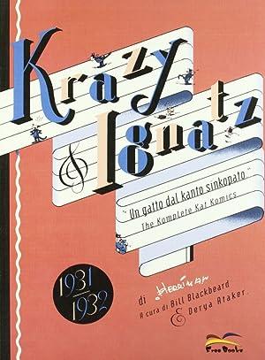 The Komplete Krazy Kat Komics. Krazy 2 Ignatz 4. (1931-1932). Un Gatto dal Kanto Sinkopato.: ...