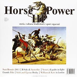 Horse power. Storia, cultura, tradizioni e sport equestri (2011). Vol. 6.: AA.VV.