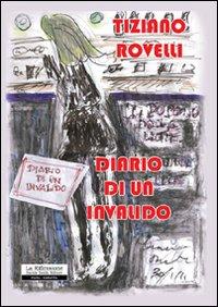 Diario di un invalido.: Rovelli, Tiziano
