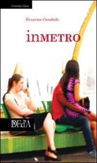 In metro.: Casubolo, Susanna