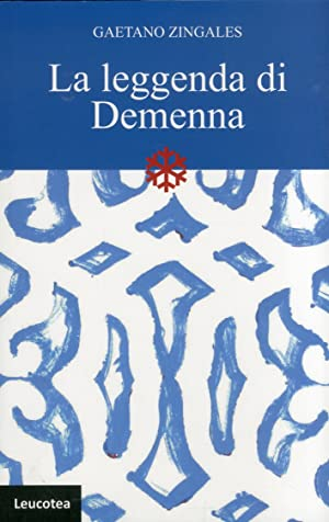 La leggenda di Demenna.: Zingales, Gaetano