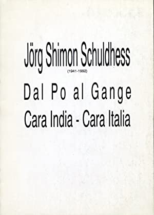 Jorg Shimon Schuldhess. Dal Po al Gange.