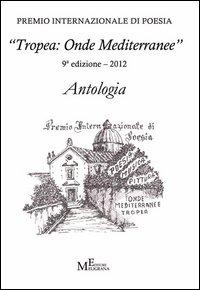 "Antologia ""Tropea: onde mediterranee 2012""."