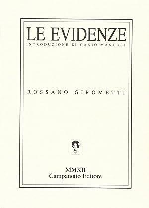 Le evidenze.: Girometti, Rossano