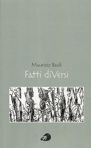 Fatti di Versi.: Basili, Maurizio