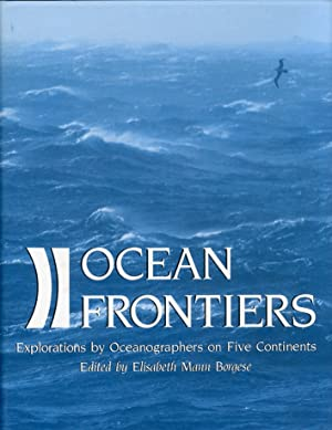 Ocean frontiers. Explorations by Oceanographers on Five Continents.