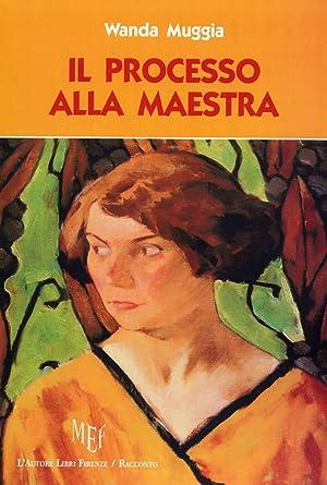 Il processo alla Maestra.: Muggia, Wanda