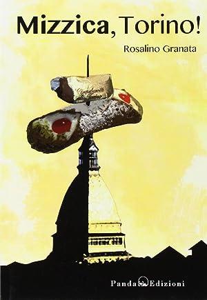 Mizzica, Torino.: Granata, Rosalino