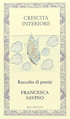 Crescita interiore.: Savino, Francesca