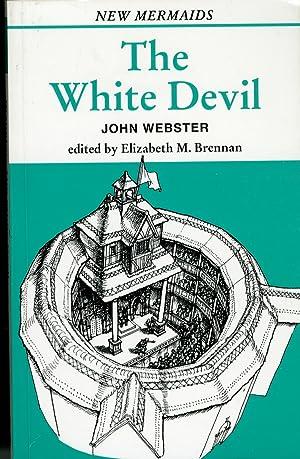 The White Devil.: Webster, John