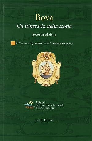 Bova. Un Itinerario nella Storia. Seconda Edizione.: aa.vv.