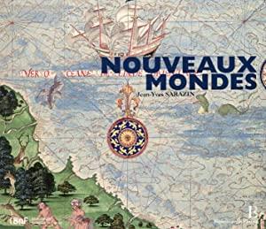 Nouveaux Mondes.: Sarazin, Jean-Yves