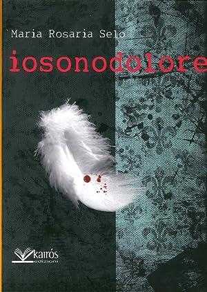 Iosonodolore.: Selo, M Rosaria