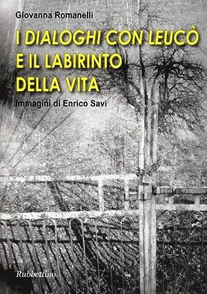 I «Dialoghi con Leucò» e il labirinto della vita.: Romanelli, Giovanna