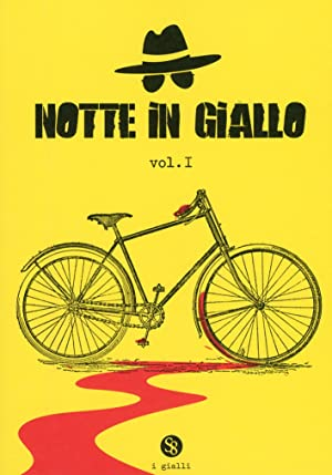 Notte in giallo. Vol.I.: aa.vv.