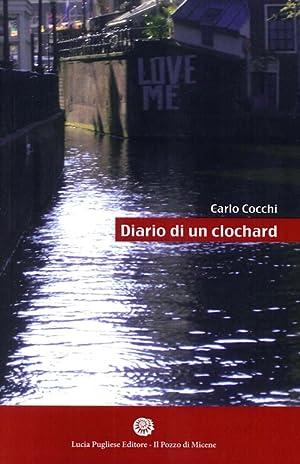 Diario di un Clochard.: Cocchi, Carlo