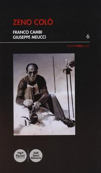 Zeno Colò.: Cambi, Franco Meucci, Giuseppe