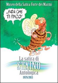 La satira di Staino. Antologica 1979-2013.